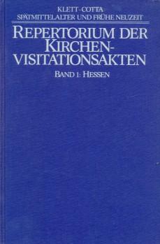Repertorium der Kirchenvisitationsakten aus dem 16. (sechzehnten) und 17. Jahrhundert in Archiven ...