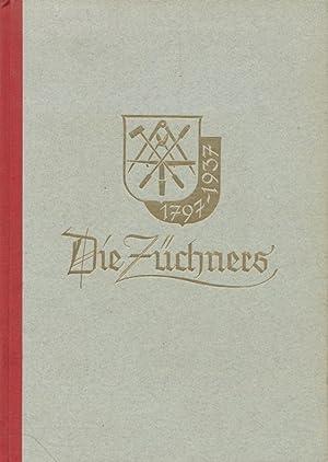 Die Züchners : Werden und Wachsen einer deutschen Industrie 1797-1937.: Klemm, Wilhelm :
