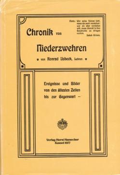 Chronik von Niederzwehren : Ereignisse u. Bilder von d. ältesten Zeiten bis zur Gegenwart.: ...