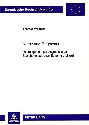 Europäische Hochschulschriften : Reihe 20, Philosophie ; Bd. 531 Name und Gegenstand : ...
