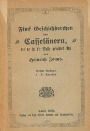 Fimf Geschichderchen vun Kasseläneren, die de in d'r Wulle gefärwed sinn.: Jonas, ...