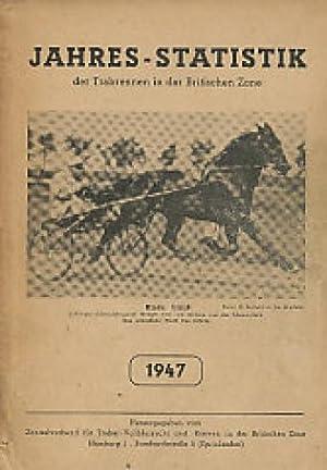 Jahres-Statistik der Trabrennen in der Britischen Zone - 1947.: Diverse:
