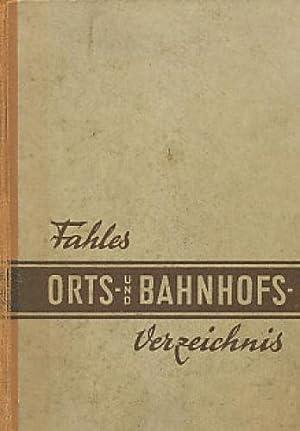 Fahles Orts- und Bahnhofs-Verzeichnis.: Fahle, C. J.: