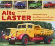 Alte Lastwagen ; Pritschenwagen / Geschlossene Aufbauten - Sonderkonstruktionen.: Paulitz, Udo