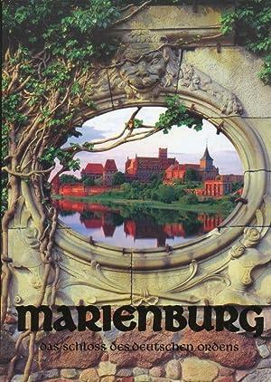 """Die Marienburg : das Schloß des Deutschen: MierzwiÅ""""ski, Mariusz ;"""