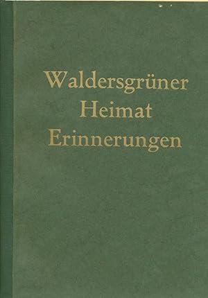 Waldersgrüner Heimat - Erinnerungen.: Stockert, Rudolf