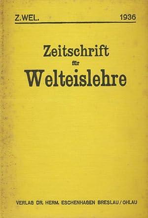 Zeitschrift für Welteislehre ; Jahrgang 1936.: Diverse: