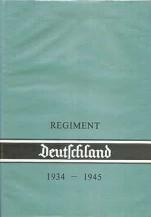 Das REGIMENT Deutschland 1934 - 1945.: Diverse