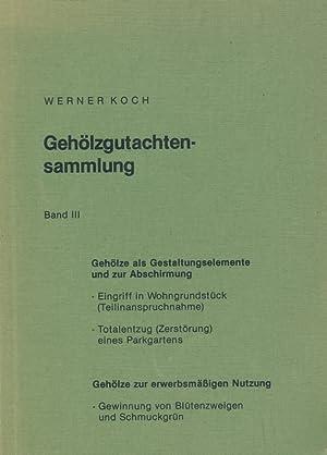 Gehölzgutachtensammlung, Band III.: Koch, Werner