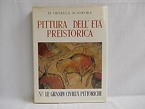 Pittura dell eta Preistorica.: Acanfora, M. Ornella