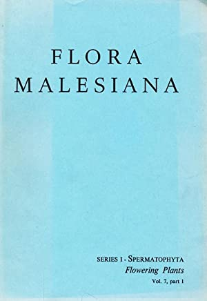 Flora Malesiana ; Series I - Spermatophyta / Flowering Plants, Vol. 7, part 1.: Diverse: