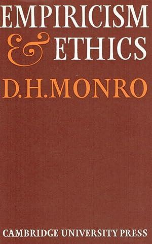 Empiricism and Ethics.: Monro, D.H.: