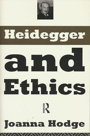 Heidegger and Ethics.: Joanna Hodge