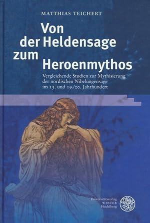 Skandinavistische Arbeiten ; Bd. 24 Von der Heldensage zum Heroenmythos : vergleichende Studien zur...
