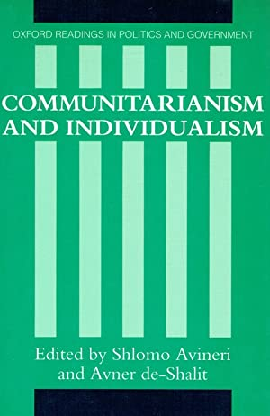 Oxford Readings in Politics and Government) : Communitarianism and individualism.: Avineri, Shlomo ...