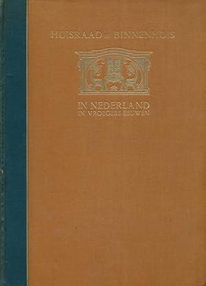 Huisraad en Binnenhuis in Nederland in vroegere eeuwen.: Sluyterman, K.: