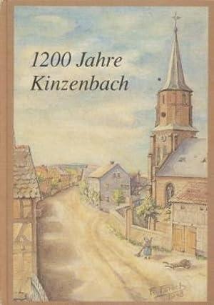 1200 Jahre Kinzenbach : aus der Geschichte des Dorfes vom Jahre 788 bis zur Gegenwart / zsgest...