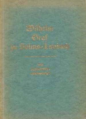 Wilhelm Graf zu Solms-Laubach ein schlichtes Lebensbild.: Diverse
