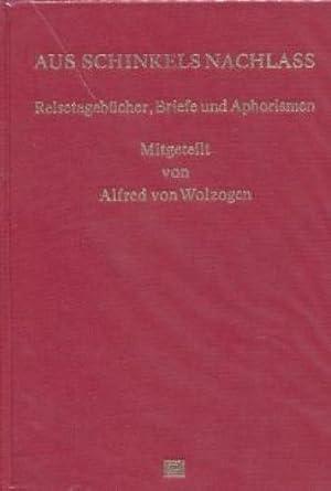 Schinkel, Karl Friedrich: Aus Schinkels Nachlass . -. Teil: Bd. 1/3., Reisetagebücher, ...