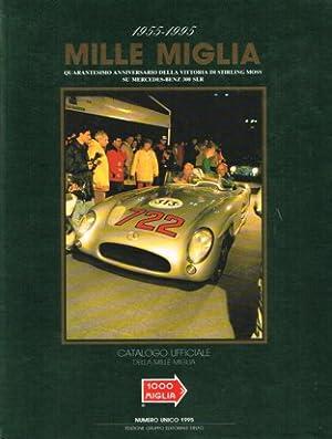 Mille Miglia 1995 - Catalogo Ufficiale.: Chiolo, Francesco