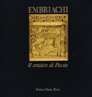 Embriachi K; Il trittico di Pavia.: Ricci, Franco Maria