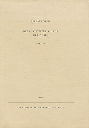 Veröffentlichungen des Landesmuseums für Vorgeschichte, Dresden ; Bd. 7 Die Aunjetitzer ...