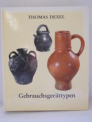 Gebrauchsgerättypen / Thomas Dexel.: Dexel, Thomas: