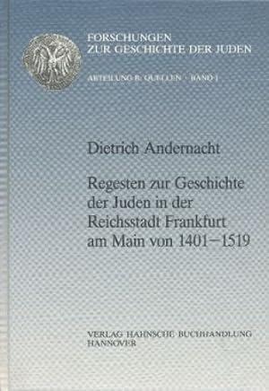 Forschungen zur Geschichte der Juden : Abteilung B, Quellen ; Bd. 1 Regesten zur Geschichte der ...