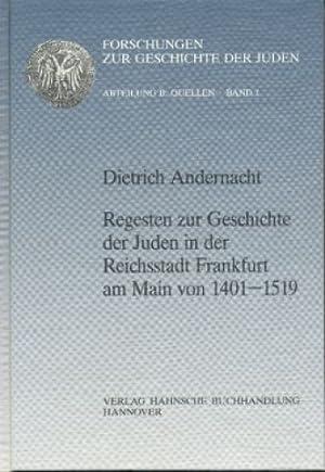 Forschungen zur Geschichte der Juden : Abteilung B, Quellen ; Bd. 1/2 Regesten zur Geschichte ...