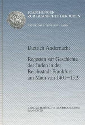Forschungen zur Geschichte der Juden : Abteilung B, Quellen ; Bd. 1/1 Regesten zur Geschichte ...