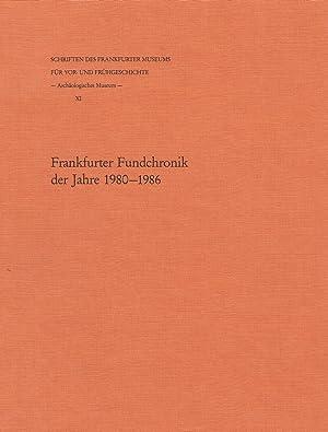 Frankfurter FundchronikSchriften des Frankfurter Museums für Vor- und Frühgeschichte ; 11...