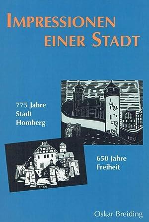 775 Jahre Stadt Homberg - 650 Jahre Freiheit : Impressionen einer Stadt.: Breiding, Oskar: