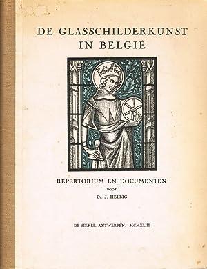 De Glasschilderkunst in Belgie. Repertorium en Documenten.: Helbig, Dr. J.: