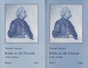 Briefe an die Freunde : letzte Auslese (in 2 Bänden) / Theodor Fontane. Hrsg. von ...