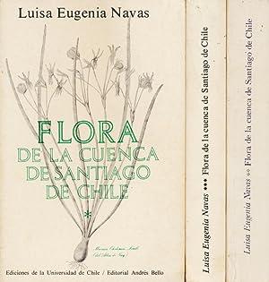 Flora de la Cuenca de Santiago de Chile ; Tome I - III.: Navas, Luisa Eugenia