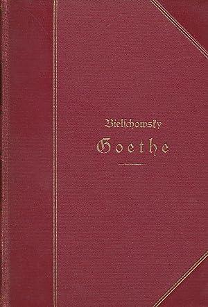 Goethe ; Sein Leben und seine Werke (2 Bände).: Bielschowsky, Albert: