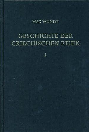 Geschichte der griechischen Ethik.: Wundt, Max: