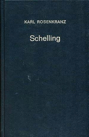 Schelling : Vorlesungen, gehalten im Sommer 1842 an d. Univ. zu Königsberg.: Rosenkranz, Karl: