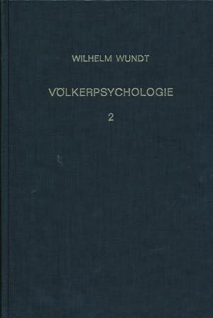 Völkerpsychologie . Eine Untersuchung der Entwicklungsgesetze von Sprache, Mythus und Sitte.: ...