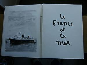 Le France et la Mer. Journal d'un peintre à bord du France écrit et dessin&...
