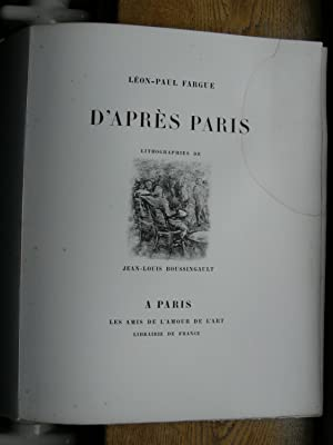 D'après Paris. Lithographies de Jean-Louis Boussingault.: FARGUE Léon-Paul.