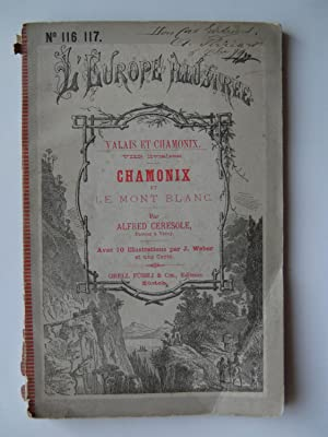 Chamonix et le Mont Blanc. Valais et Chamonix, 8ème livraison.: CERESOLE Alfred.