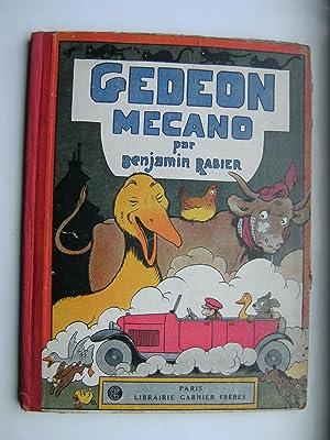 Gédéon mécano.: RABIER Benjamin.