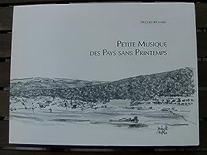 Petite Musique des Pays sans Printemps. Illustrations de Jean-Marie Hotz.: RICHARD Hughes.
