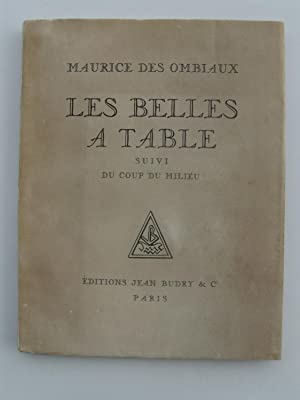 Les Belles à Table suivi du Coup du Milieu. Frontispice de Marie Laurencin.: OMBIAUX Maurice...
