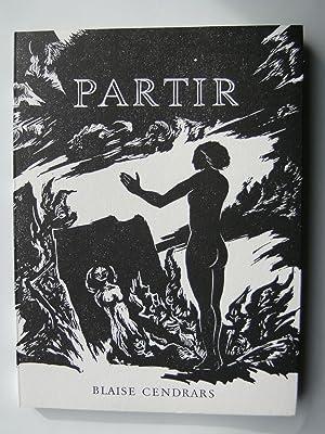 Partir. Posteface de Hugues Richard. Illustré par Christian Henry.: CENDRARS Blaise.
