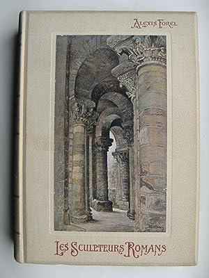 Voyage au Pays des Sculpteurs romans. Croquis de route à travers la France, illustrés...