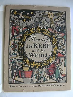 Brattig der Rebe und des Weines. Almanach auf das Jahr 1942.: BUDRY P. & BIAUDET J.-C.