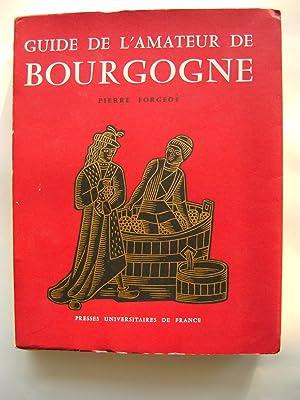 Guide de l'Amateur de Bourgogne.: FORGEOT Pierre.