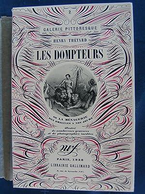 Les Dompteurs ou la ménagerie des origines à nos jours.: THETARD Henry.